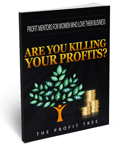 Are You Killing Your Profits?